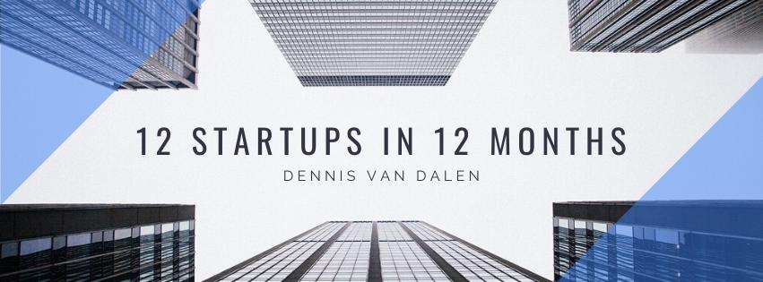 12 startups in 12 months